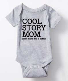 Love this Athletic Heather 'Cool Story Mom' Bodysuit - Infant on #zulily! #zulilyfinds