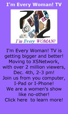I'm Every Woman! TV is getting bigger and better! Click on the video below to learn more! https://www.youtube.com/watch?v=wTigFgrahns
