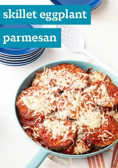 Skillet Eggplant Parmesan -- As if saucy, cheesy and delicious weren't enough, this eggplant Parmesan recipe has even more going for it: It's made in a skillet and ready for the dinner table in an hour.