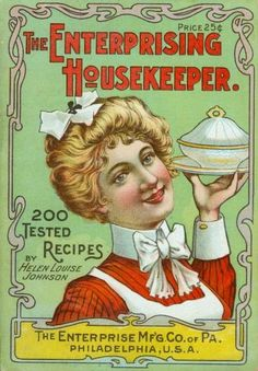 The Enterprising Housekeeper; 1906 | The Enterprise Manufacturing Co of PA - Philadelphia, PA