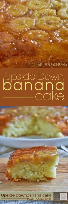 Upside Down Banana Cake   Real Housemoms
