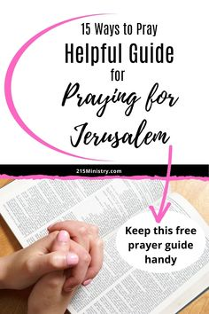 Pray for the peace of Jerusalem using this handy prayer guide to keep you focused.