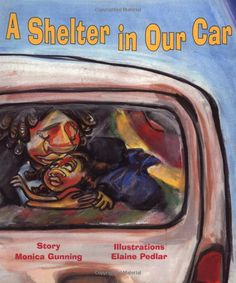 Reading Authors: A Shelter in Our Car by Monica Gunning/ Illustrated by Elaine Pedlar Year Of Mercy, Realistic Fiction, Mentor Texts, Classroom Community, Inspiration For Kids, Children's Literature, Read Aloud, In Kindergarten, Social Justice