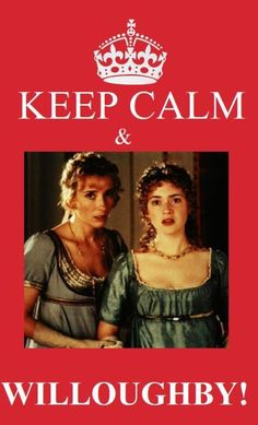 Sense & Sensibility.  -- Don't you want to step into this scene and stop her? Ugh. Every time!