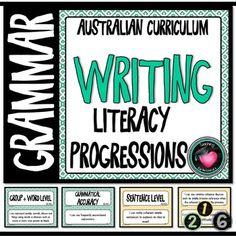 WRITING (Literacy) PROGRESSIONS - GRAMMAR Australian Curriculum