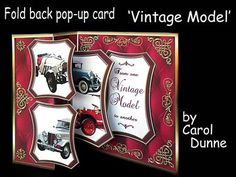 Fold back pop up Vintage model on Craftsuprint designed by Carol Dunne - Easy to make with full photographic instructions included in the kit. This one has vintage cars in golden frames on a red buttoned leather effect background with golden filigree around the edges. The verse inside reads