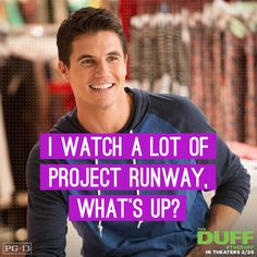 Robbie Amell The Duff The Duff Movie, Love Movie, Movie Tv, Girly Movies, Teen Movies, Tv Quotes, Movie Quotes, Funny Quotes, The Duff Quotes