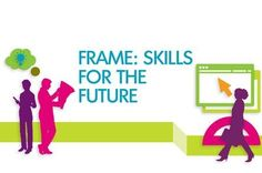 Frame Project http://www.etf.europa.eu/web.nsf/pages/Frame_project Its aim is to answer which skills young people should develop towards 2020.  Visit also: Qualifications Platform https://connections.etf.europa.eu/communities/service/html/communityview?communityUuid=f062de46-649f-4ccf-80a9-190ab49938fe The European Centre for the Development of Vocational Training http://www.cedefop.europa.eu/EN/Index.aspx ESCO https://ec.europa.eu/esco/home
