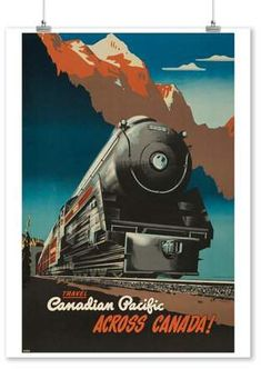Canadian Pacific - Across Canada (artist: Ewart) Canada c. 1947 - Vintage Poster Acrylic Wall Art Gallery Quality), Women's, Size: 16 x 24 Acrylic Hanging Wall Decor, Multi Canadian Pacific Railway, Canadian Travel, Train Posters, Art Posters, Retro Poster, By Train, Train Art, Vintage Travel Posters, Train Travel