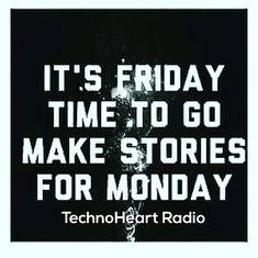 Weekend story  www.technohearth.com/?utm_content=buffer593f6&utm_medium=social&utm_source=pinterest.com&utm_campaign=buffer #techno #radio #onlineradio #technoradio #technoheart #heart