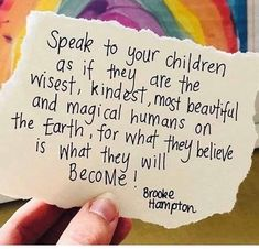 How we talk to children really matters. They need warm words of encouragement much more than harsh words of criticism. A kind word will motivate them, whereas harsh words frequently spoken will do lasting damage. Words Quotes, Wise Words, Me Quotes, Sayings, Quotable Quotes, Parenting Quotes, Kids And Parenting, Parenting Tips, Peaceful Parenting