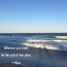 Wherever you stand, be the soul of that place. ~Rumi #yoga #jerseyshore