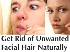 ~~pinned from site directly~~ . . . get rid of unwanted facial hair