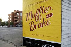 New Express Muffler + Brake, Signpainting and Lettering by Andy Luce.