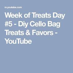 Week of Treats Day #5 - Diy Cello Bag Treats & Favors - YouTube