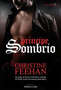 Opinião de Uma Leitora: Príncipe Sombrio, Christine Feehan