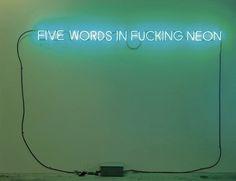 Five words { neon light }