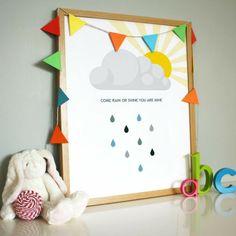 'Come Rain Or Shine' Print