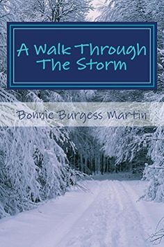 A Walk Through The Storm: One Woman's Journey by Bonnie B... https://www.amazon.com/dp/B06XJD58KQ/ref=cm_sw_r_pi_dp_x_wIzXyb8FEEYXN