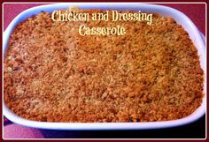 Sweet Tea and Cornbread: Southern Chicken and Dressing Casserole!