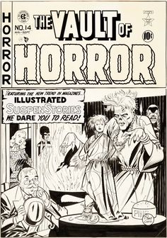 Original Comic Art:Covers, Johnny Craig - Vault of Horror Cover Original Art (EC, a cover drawn to terrorize all you fan-addicts. Ec Comics, Horror Comics, Comic Book Artists, Comic Books Art, Anton, Horror Tale, Nostalgia, Bristol Board, Vintage Horror