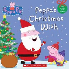 """Read """"Peppa's Christmas Wish (Peppa Pig)"""" by Scholastic available from Rakuten Kobo. Celebrate Christmas with Peppa! This includes stickers. Snuggle up with Peppa Pig in this wintertime storyboo. Best Christmas Books, Its Christmas Eve, Christmas Wishes, Christmas Themes, Christmas Cakes, Christmas Birthday, Tapas, Peppa Pig Books, Ben And Holly"""