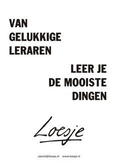 loesje spreuken school 84 beste afbeeldingen van Loesje en onderwijs   Dutch quotes  loesje spreuken school