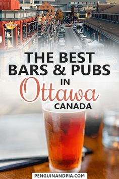 Ottawa, Canada's capital, is full of great pubs and bars that you have to try out. A local shares his best tips including great bars in Downtown and Byward Market as well as bars with delicious food and drinks! Ottawa Canada, Canada Ontario, Ottawa Ontario, Alberta Canada, Ottawa Bars, Ottawa Food, Visit Canada, Canada Trip, Canada Eh