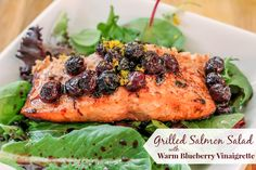 Grilled Salmon Salad with Warm Blueberry Vinaigrette -- AMFT