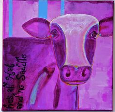 Items similar to Purple Cow Painting He's All Hat and No Saddle on Etsy Purple Cow, Cow Painting, Cows, Moose Art, Hat, History, Unique Jewelry, Handmade Gifts, Animals