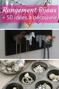 Rangement Bijoux :   50 Astuces & Idées Pour Ranger Vos Bijoux