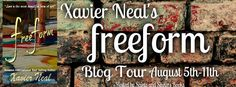 Blog Tour - freeform by Xavier Neal   freeform Blog Tour  For June Bailey life is all about meeting outlandish requests for her billionaire boss which includes keeping an eye on the woman's artsy nomad nephew Tucker Frost. June highly underestimates how difficult spending time with Tucker will be. Between his good looks irresistible charm and a way of helping her see the beauty beyond her check-list life style she begins to lose herself in more than just his artwork. However when the time…