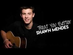 Shawn Mendes - Treat You Better mp3 download