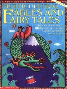 Multicultural Fables and Fairy Tales