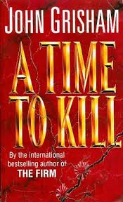Image result for a time to kill book