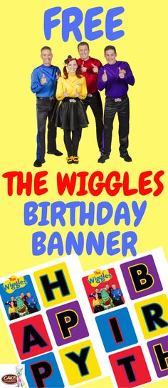 Having a fun Wiggles Birthday party theme for the kids? Here some ideas, FREE happy birthday banner printables