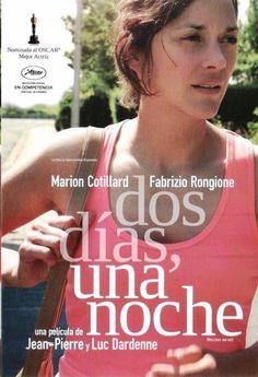 Dos días, una noche / Dir: Jean-Pierre y Luc Dardenne. Marion Cotillard, Drama, Cinema, France, Husband, Film Posters, Night, Law, Movies