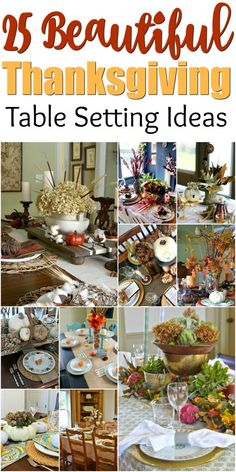 Decorating your table with these beautiful table setting ideas for your next Thanksgiving!  via @winonarogers
