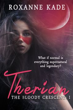 Therian by Roxanne Kade. #Paranormal #ParanormalRomance #Wolves #Vampires #Supernatural #Romance