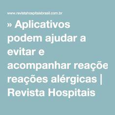 » Aplicativos podem ajudar a evitar e acompanhar reações alérgicas | Revista Hospitais Brasil