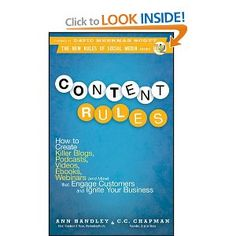 """Written by Ann Handley (Chief Content Officer at MarketingProfs) and C.C. Chapman, """"Content Rules"""" is a great guide to creating content people will care about."""
