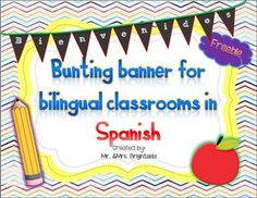 Use this fun and colorful freebie banner to decorate your bilingual, dual language or spanish classroom. This pennant banner is easy to use just print using tag board paper, cut , punch two holes on top of each pennant and use ribbon or yarn (or staple) to hang.*Please rate or comment if you download :) Thank You !!******** For more activities and even freebies, please follow us on TPT :) ********Thank You !!Mr and Mrs Brightside