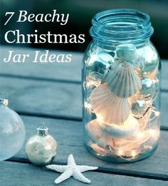Christmas Jars -7 Charming Beach Theme Ideas: http://www.completely-coastal.com/2013/12/Christmas-jars-beachy.html