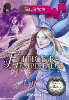 Livros Junior e Juvenil: Passatempo: A Feiticeira das Tempestades de Tea St...