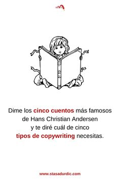 Dime los cinco cuentos más famosos de Hans Christian Andersen y te diré cuál de cinco #tiposdecopywriting necesitas. #copywriting #marketingdigital #marketing