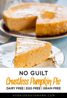 This no guilt crustless pumpkin pie crushes the competition! It is crazy easy to make, is egg free, dairy free, gluten free, and grain free and I absolutely amazing! Come make this simple little slice of pumpkin pie heaven today. Dairy Free Pumpkin Pie, Vegan Pumpkin Pie, Pumpkin Pie Recipes, Pumpkin Dessert, Recipe For Crustless Pumpkin Pie, Egg Free Desserts, Egg Free Recipes, Meat Recipes, Cookie Recipes