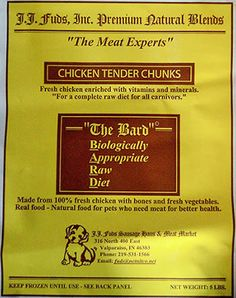 J.J. Fuds, Inc. Issues Recall of Pet Food Because of Possible Health Risk http://www.fda.gov/Safety/Recalls/ucm431434.htm Page Last Updated: 01/23/2015 Plastic Bag Front Label, J.J. Fuds, Inc. Chicken Tender Chunks, 5 lbs
