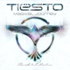 Just Be by Tiesto on Magikal Journey (The Hits Collection)