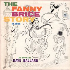 "cover of ""The Fanny Brice Story"", sung by Kaye Ballard"
