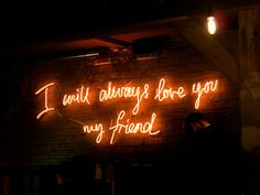 I will always love you, lighted sign